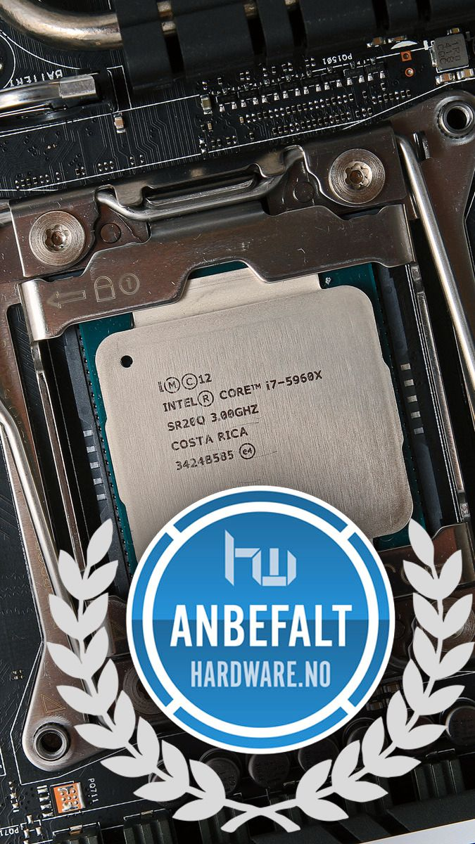 Anbefales: Intel Core i7 5960X.