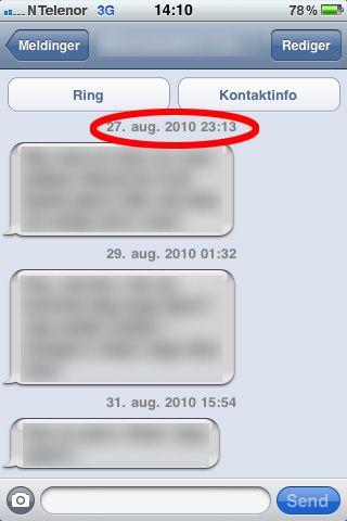 Alle tekstmeldinger fra slutten av august er lagret på undertegnedes telefon.