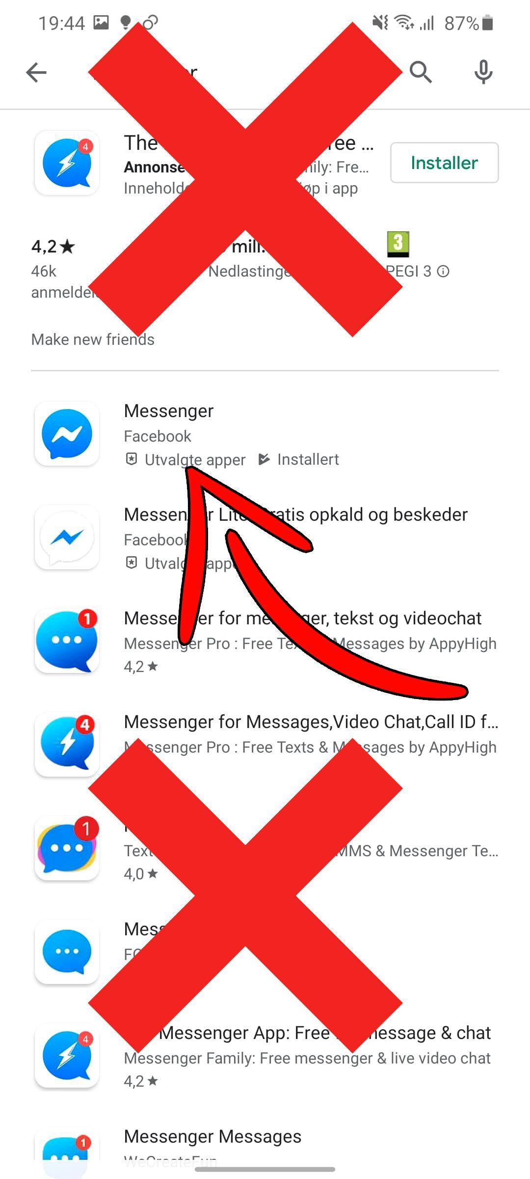 Med Messenger er det spesielt viktig å styre unna alle etterlikningsappene. Det er Messenger som er laget av Facebook du skal ha, ikke de andre «klonene».