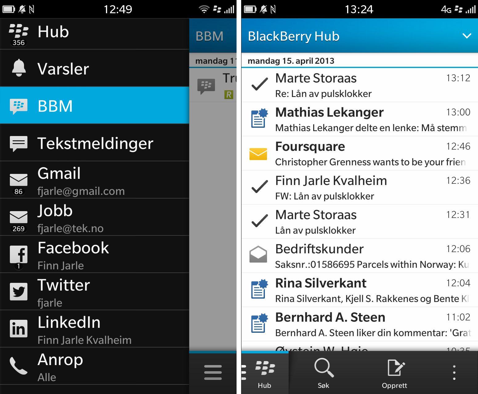 BlackBerry Hub samler alle kontoene dine på ett sted. Skjermbildet til venstre får du opp ved å sveipe med fingeren opp og så til høyre på skjermen. Velger du