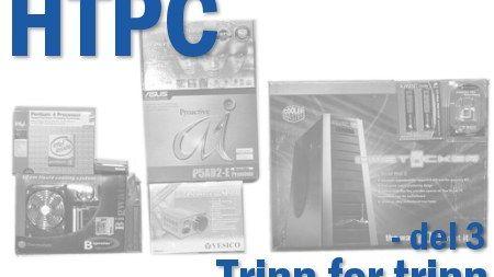 HTPC trinn for trinn - del 3