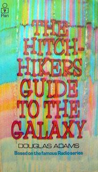 Haikerens Guide til Galaksen av Douglas Adams.