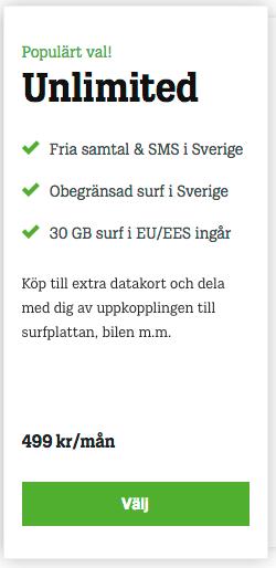 Svenske Tele2 tilbyr ubegrenset data for 499 svenske kroner i måneden. Alle de svenske fri bruk-abonnementene fungerer slik at om du når 20 GB på en dag, må du svare på en SMS for å bekrefte at du vil bruke mer.
