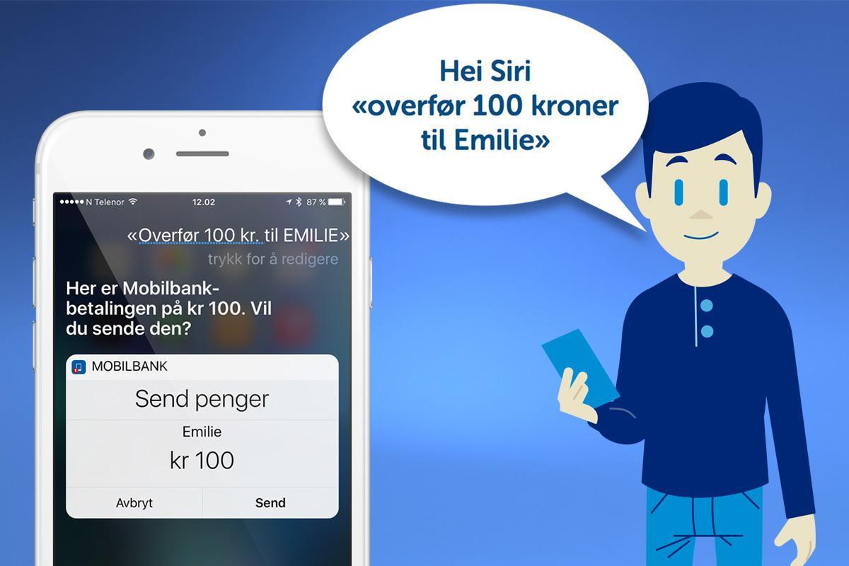 Overføring med tale er rask og enkel, og Siri ber alltid om en bekreftelse. Overføring fungerer kun til kontoer du har råderett over.