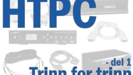 HTPC trinn for trinn - del 1
