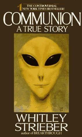 """Coveret til boken """"Communion"""", som skildrer forfatterens møte med aliens. Denne boka er grunnlaget til romanen og filmen """"The Greys""""."""