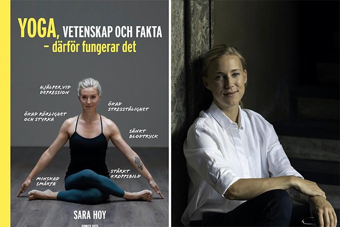 """Yogaläraren Sara Hoy har skrivit boken""""Yoga, vetenskap och fakta – därför fungerar det"""" (Bonnier Fakta)"""