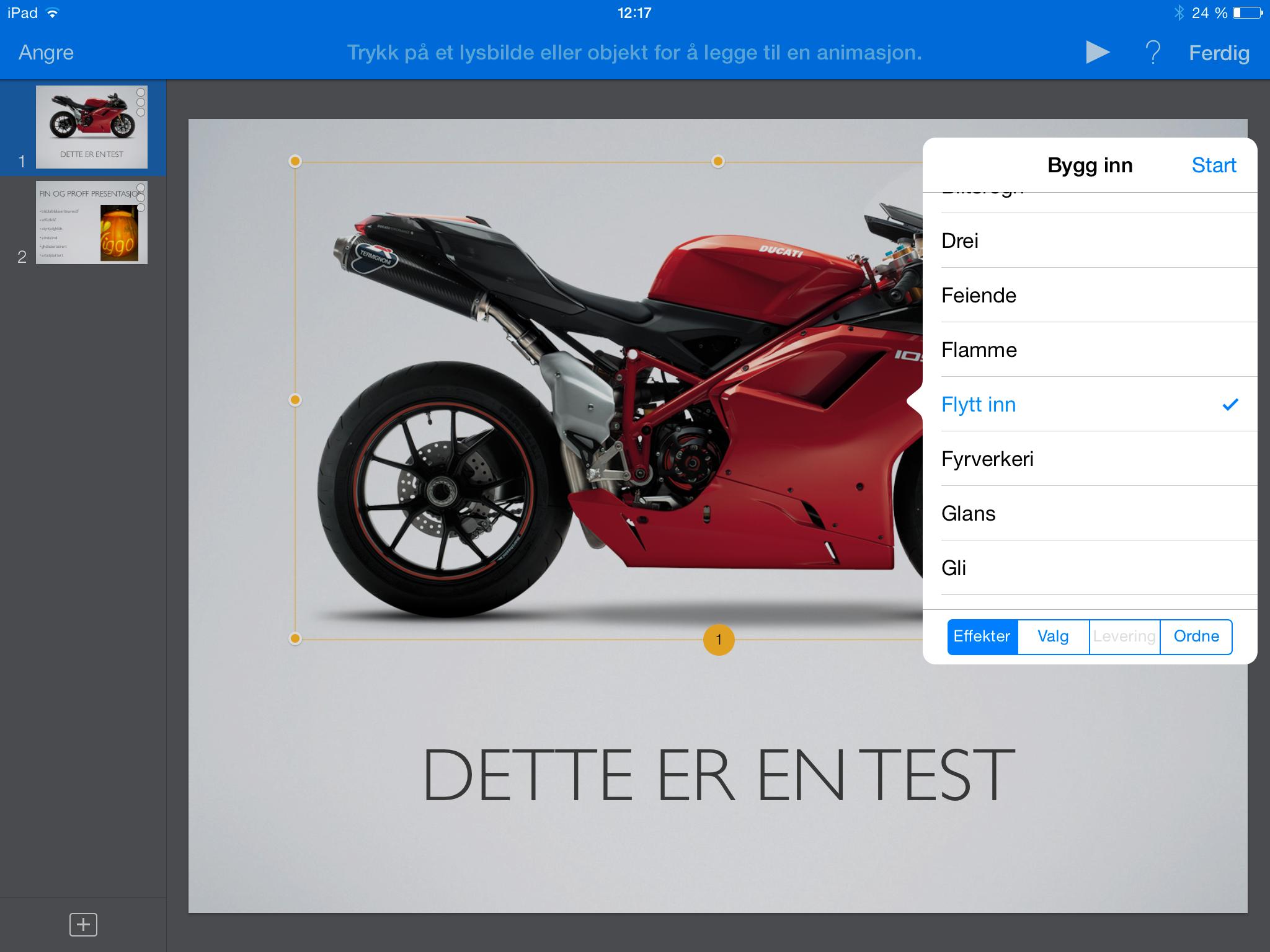 I Keynote kan du lage både inngangs- og utgangseffekter på objekter. .