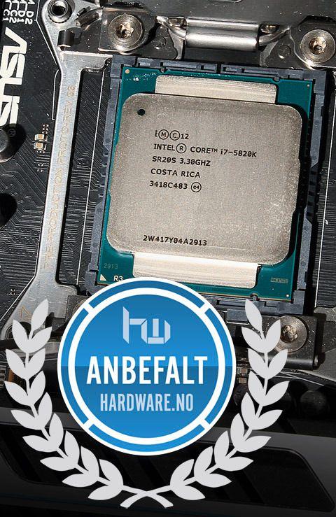 Anbefales - Intel Core i7 5820K.