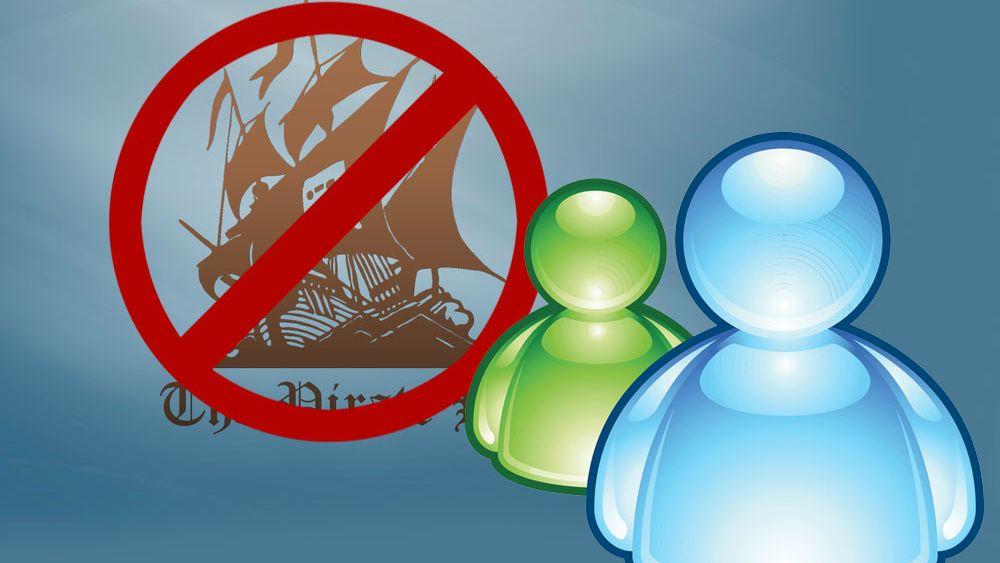 Microsoft Messenger blokkerer Pirate Bay-lenker