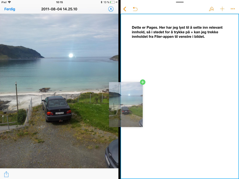 Dra og slipp-funksjonene gjør at iPad kan brukes på nye måter.