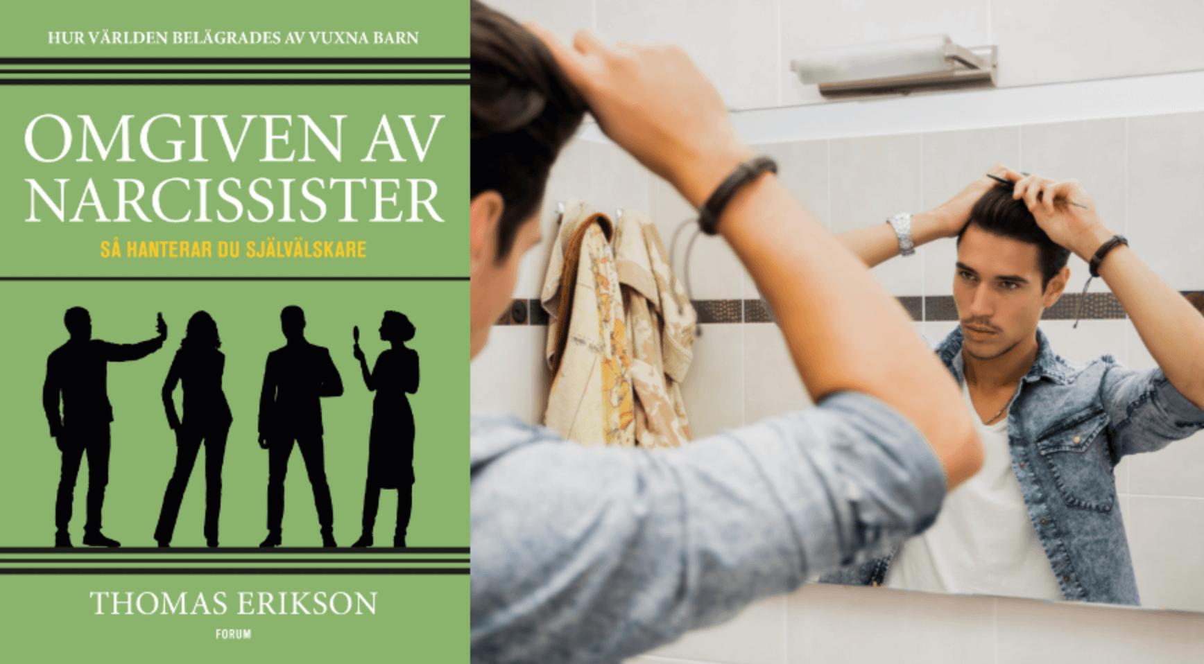 Nya boken lär dig allt om narcissism.