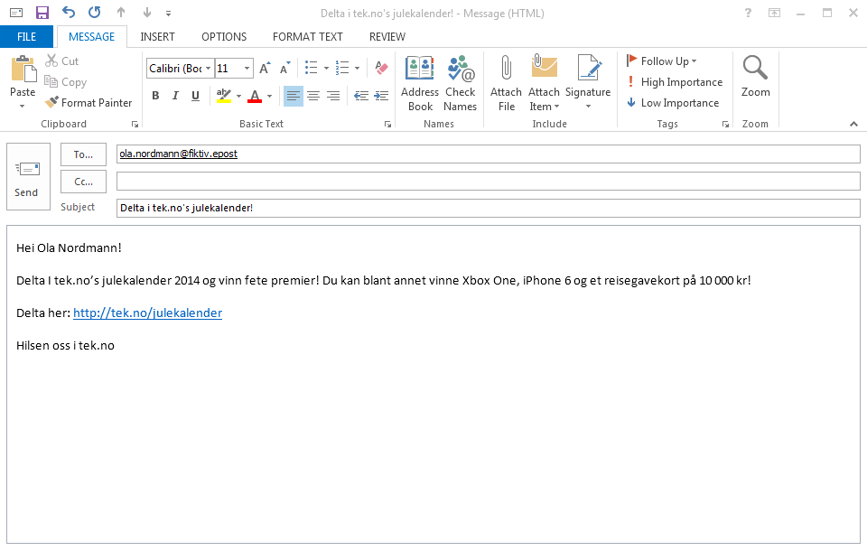 Slik kan starten på et tenkt e-postangrep se ut, men det kan også være langt mer personlig enn dette.Foto: Laget for Tek.no av NSM