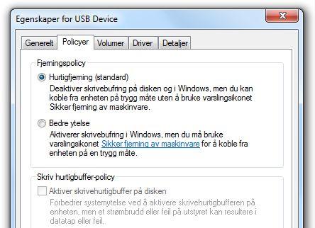 I Windows er skrivebufringen avslått som standard for USB-enheter.