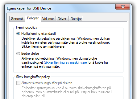 I Windows er skrivebufringen avslått som standard for USB-enheter.